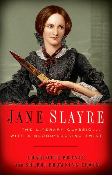Book Review - Jane Slayre By Charlotte Bronte and Sherri Browning Erwin (2/2)