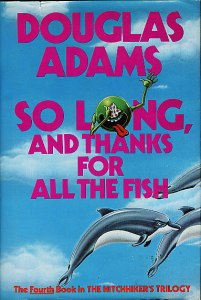 So_Long,_and_Thanks_for_All_the_Fish