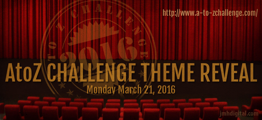 A – Z Challenge 2016 – ThemeReveal
